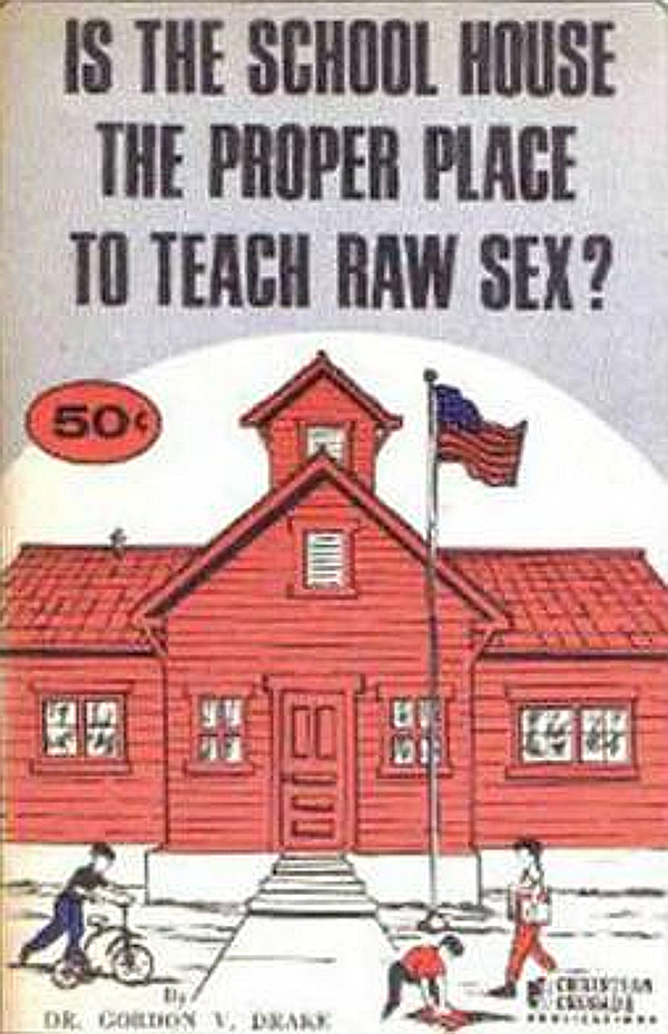 Is the School House the Proper Place to Teach Raw Sex?